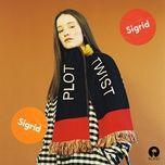 Plot Twist (Single) - Sigrid