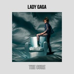 the cure (single) - lady gaga