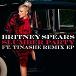 slumber party (remix ep) - britney spears, tinashe