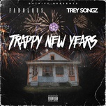 trappy new year  - fabolous, trey songz