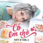 co em cho (single) - min, mr. a