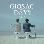 gio sao day (single) - poja, hoaprox