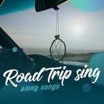 road trip sing-along songs - v.a
