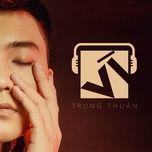 Vì (Single) - Trung Thuận