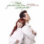 Mình Yêu Nhau Yêu Nhau Bình Yên Thôi (Single)