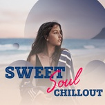 sweet soul chillout - v.a