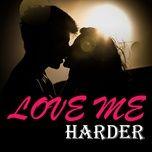 love me harder - v.a