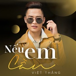 neu em can (single) - viet thang idol