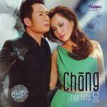 chang (top hits 52 - thuy nga cd 506) - v.a