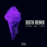 both (remix) (single) - gucci mane, lil wayne, drake