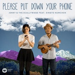please put down your phone (single) - jenny & the scallywags, singto numchok