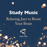 study music: relaxing jazz to boost your brain - v.a