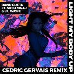 light my body up (cedric gervais remix) (single) - david guetta, lil wayne, nicki minaj, cedric gervais