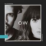 heavy (single) - oh wonder