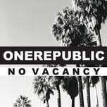 no vacancy (single) - onerepublic