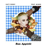 bon appetit (single) - katy perry, migos