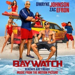 baywatch (music from the motion picture) - v.a
