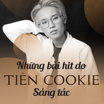 nhung ban hits do tien cookie sang tac - tien cookie, v.a