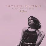 technically single (the remixes) (ep) - tayler buono