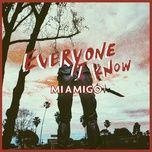 Everyone I Know (Single)