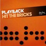 Hit The Bricks (Single)