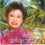 thuong tinh ca (nhac tien chien) - mai huong