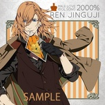 uta no prince-sama maji love 2000% idol song ren jinguji (single 2013) - suwabe junichi
