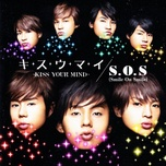 kiss your mind / s.o.s (smile on smile) (single) - kis-my-ft2