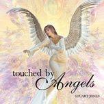 touched by angels - stuart jones