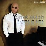 echoes of love - omar akram