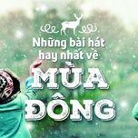top cac bai hat  ve mua dong hay nhat vpop - v.a