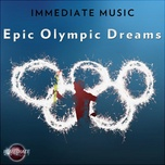 epic olympic dreams - immediate music