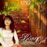 bong ca (vol. 2) - ai trinh