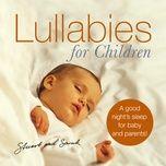 lullabies for children (2006) - stuart jones