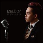 melody - shota shimizu