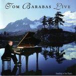 live - tom barabas