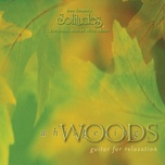 whispering woods - guitar for relaxation - dan gibson