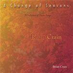 a change of seasons - brian crain