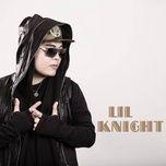 lil knight 2015 album rap viet hot nhat hien nay - lil knight