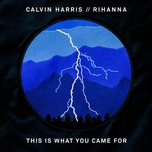 this is what you came for (remixes ep) - calvin harris, rihanna