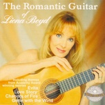 the romantic guitar of liona boyd - liona boyd