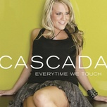 everytime we touch (2006) - cascada
