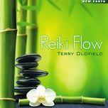 reiki flow (new age) - terry oldfield