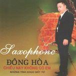 chieu nay khong co em (saxophone) - dong hoa