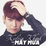 may mua (mini album) - kelvin khanh