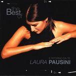 the best of laura pausini: e ritorno da te - laura pausini