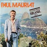 tuyen tap nhung ca khuc hay nhat cua paul mauriat (2013) - paul mauriat
