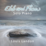 ebb and flow (solo piano) - louis landon