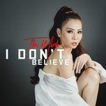I Don't Believe (Single)