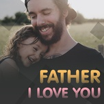 father i love you - v.a